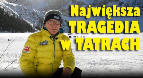 Największa tragedia w Tatrach